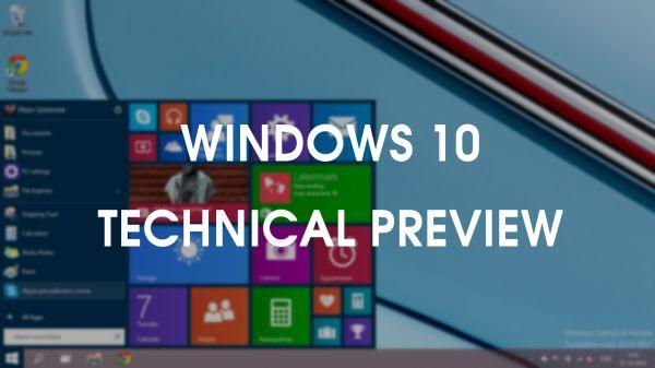 Развернутый обзор Windows Technical Preview — детища Microsoft нового поколения