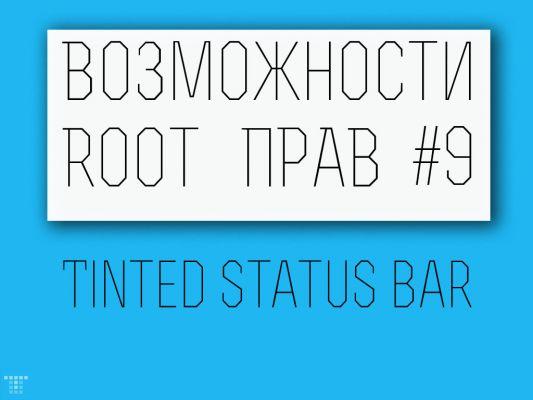 Возможности Root прав: Tinted Status Bar, или как изменить статус бар.