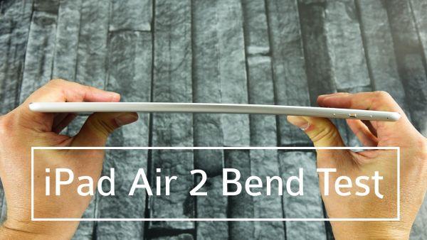 Новый iPad Air 2 протестирован на сгибаемость корпуса
